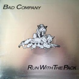 Bad Company, Run With The Pack (LP)