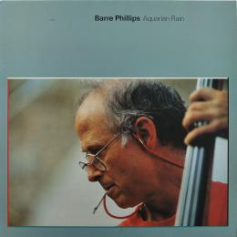 Barre Phillips, Aquarian Rain (Ins.) (LP)