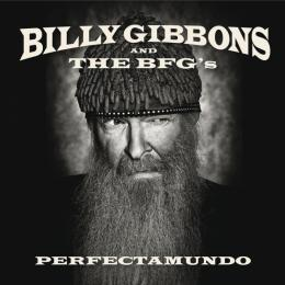 Billy Gibbons & The Bfg`s, Perfectamundo