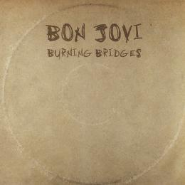 Bon Jovi, Burning Bridges