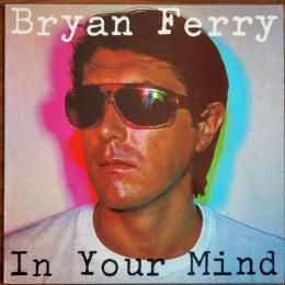 Bryan Ferry, In Your Mind (LP)