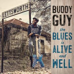 Buddy Guy, The Blues Is Alive And Well
