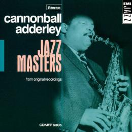 Cannonball Adderley, Jazz Masters