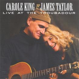 Carole King / James Taylor &, Live At The Troubadour, Los Angeles (2CD)