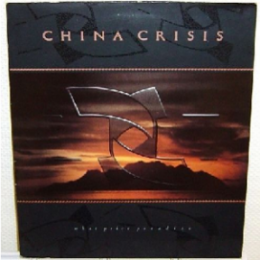 China Crisis, What Price Paradise (Canada)