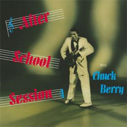 Chuck Berry, After School Session (1957)