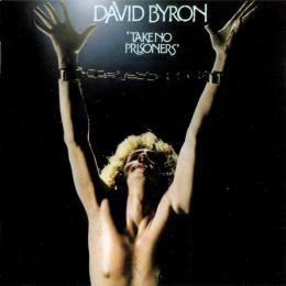 David Byron, Take No Prisoners (1975)