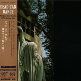 Dead Can Dance, Within The Realm Of A Dying Sun (1987) (Hybrid Stereo SACD)(Cardboard Sleeve) Japan Ed.