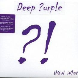 Deep Purple, Now What ?! (Deluxe Edition) (CD+DVD)
