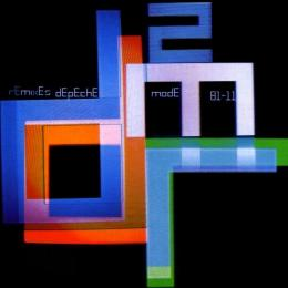 Depeche Mode, Remixes 2 81-11