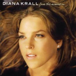 Diana Krall, From This Moment On