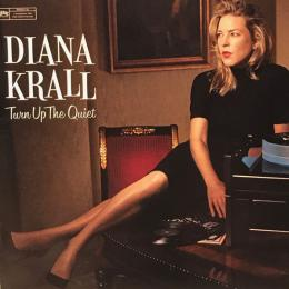 Diana Krall, Turn Up The Quiet