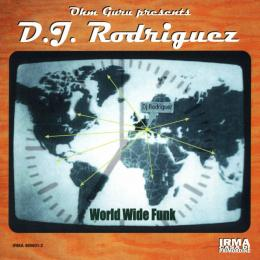 D.j.rodriguez, World Wide Funk