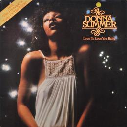 Donna Summer, Love To You Baby (LP)