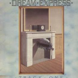 Dream Express, Track One (LP)