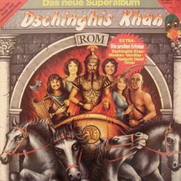 Dschinghis Khan, Rom (LP)