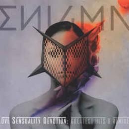 Enigma, Love Sensuality Devotion : Greatest Hits & Remixes (2 CD)