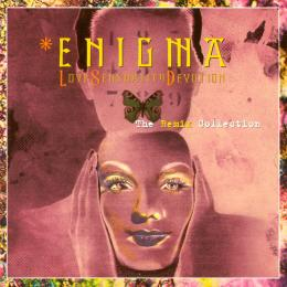 Enigma, Love Sensuality Devotion - The Remix Collection