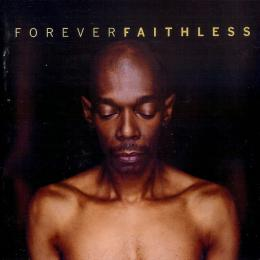 Faithless, Forever The Greatest Hits