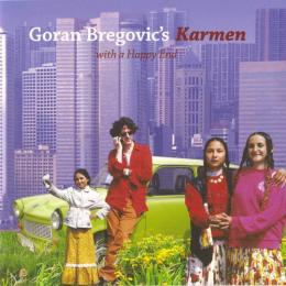 Goran Bregović, ‎Karmen (With A Happy End)