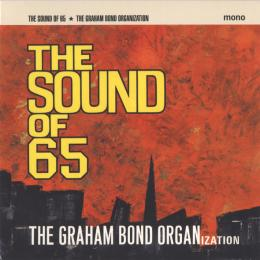 Graham Bond Organization, The Sound Of `65 (1965)