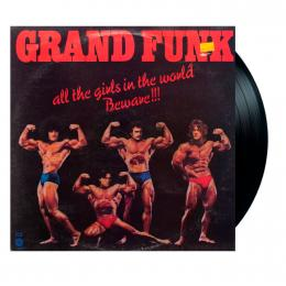 Grand Funk Railroad, All The Girls In The World Beware!!! (Insert) (LP)