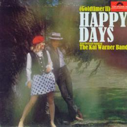 Happy Days (Goldtimer II), Happy Days With The Fresh Sound Of The Kai Warner Band) (LP)