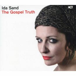 Ida Sand, The Gospel Truth