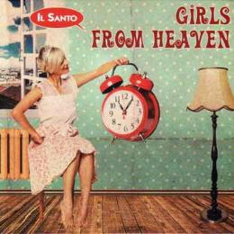Il Santo, Girls From Heaven