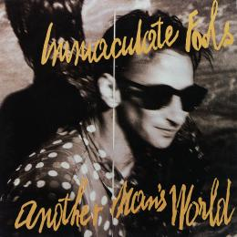 Immaculate Fools, Another Man`s World (Ins.) (LP)