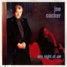 Joe Cocker, One Night Of Sin