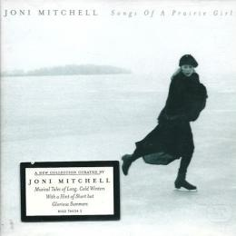 Joni Mitchell, Songs Of A Prairie Girl (1975)