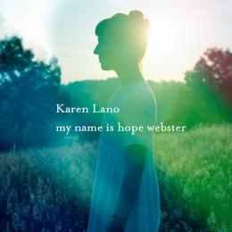 Karen Lano, My Name Is Hope Webster