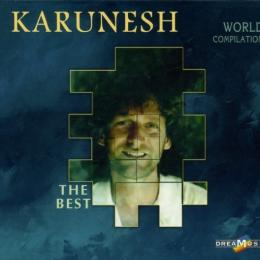 Karunesh, The Best