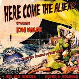 Kim Wilde, Here Come The Aliens