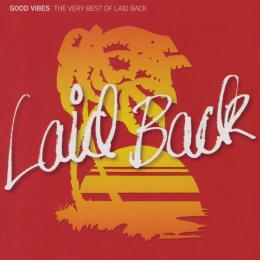 Laid Back, Good Vibes - The Very Best Of (2 CD)