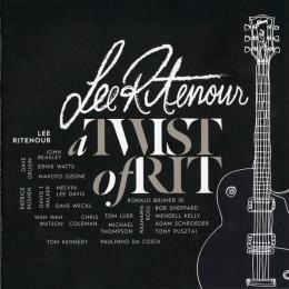 Lee Ritenour, A Twist Of Rit