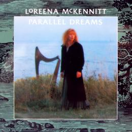 Loreena Mckennitt, Parallel Dreams (1989)