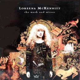 Loreena Mckennitt, The Mask And Mirror (1994)