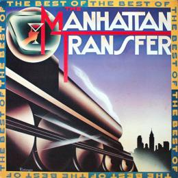 Manhattan Transfer, The Best Of (LP)