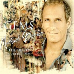 Michael Bolton, Gems The Duets Collection