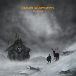 Mike Oldfield, Return To Ommadawn