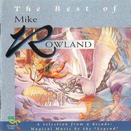 Mike Rowland, The Best Of