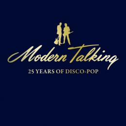 Modern Talking, 25 Years Of Disco-Pop (2 CD)