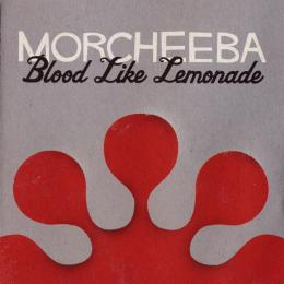 Morcheeba, Blood Like Lemonade