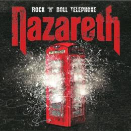 Nazareth, Rock `n` Roll Telephone