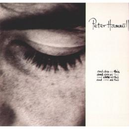 Peter Hammill, And Close As This