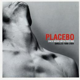 Placebo, Once More With Feeling Singles 1996-2004