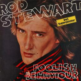 Rod Stewart, Foolish Behaviour (Ins., Poster) (LP)