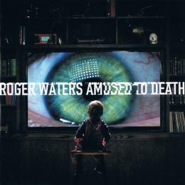 Roger Waters, Amused To Death (1992)